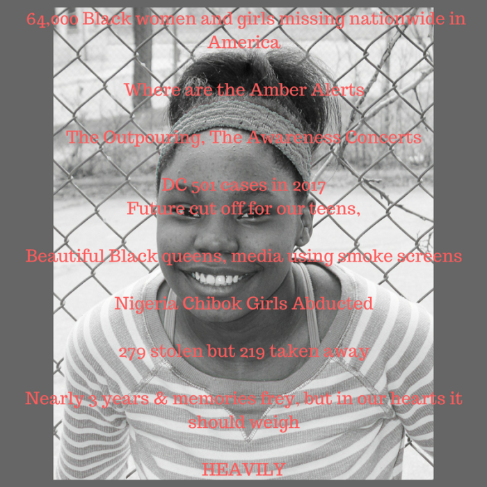 64,000 Black women and girls missing nationwide in AmericaWhere are the Amber AlertsThe Outpouring, The Awareness ConcertsDC 501 cases in 2017